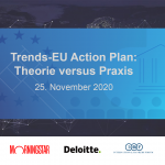 Round TableTrends-EU Action Plan:Theorie versus Praxis25. November 2020
